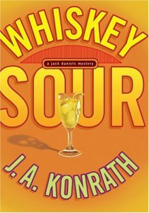 "WHISKEY SOUR (A Jacqueline ""Jack"" Daniels Mystery)"